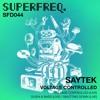TB PREMIERE: Saytek - Ouida & Bass (Live)[Superfreq]