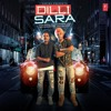 Dilli Sara: Kamal Khan, Kuwar Virk Latest Punjabi Songs,