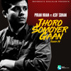 Jhoro Shomoyer Gaan (Tough 19) - Piran Khan ft. Asif Sohan