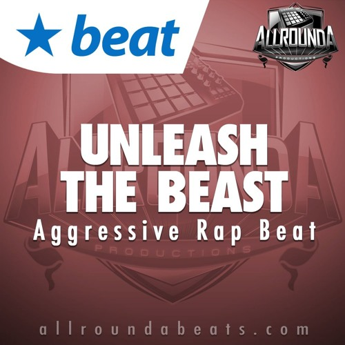 Instrumental - UNLEASH THE BEAST - (Aggressive Rap Beat by Allrounda)