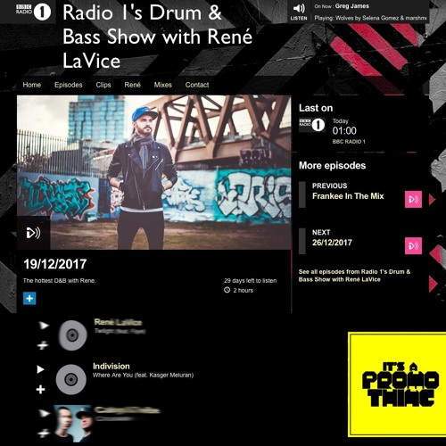 Rene La Vice supports Indivision - Where Are You on Radio1/Xtra [19.12.17]