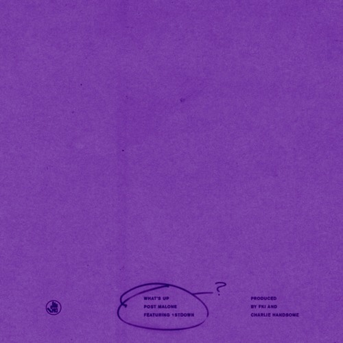 eb609ad6a4cdd Post Malone - What s Up ft. 1st (C S) by DJ Hightz ✞