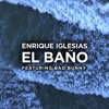 Enrique Iglesias Feat. Bad Bunny - El Baño (Varo Ratatá & Dj Rajobos Extended Edit 2018)