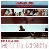 Diplo Feat. MØ - Get It Right (Roberto Rios x Dan Sparks Bootleg)