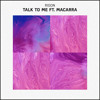 Rigon - Talk To Me ft. Macarra
