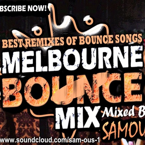 SAMOUS - Best Melbourne Bounce Mix 2018 | Best Remixes #09