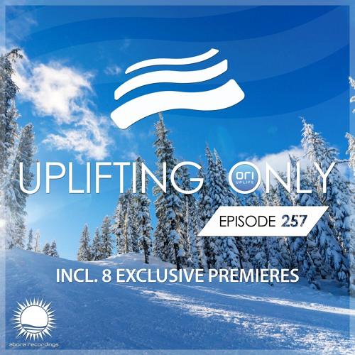 Uplifting Only 257 (Jan 11, 2018)