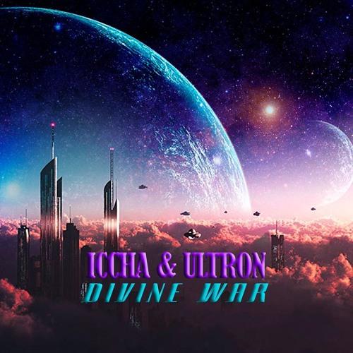 Iccha & Ultron - DIVINE WAR (PREVIEW)