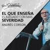 El que enseña es juzgado con más severidad - Andrés Corson - 09 diciembre 2017 mp3