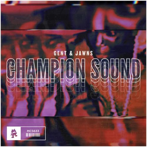 Gent & Jawns - Champion Sound