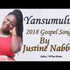 Yansumulula Justine Nabbosa New Ugandan Gospel music 2018 DjWYna