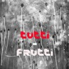 Tutti Frutti Radio Mix #1 FM89.5