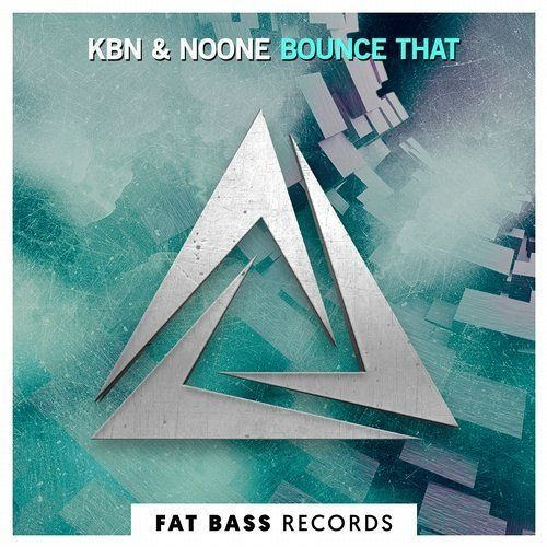 KBN & NoOne - Bounce That (Original Mix)