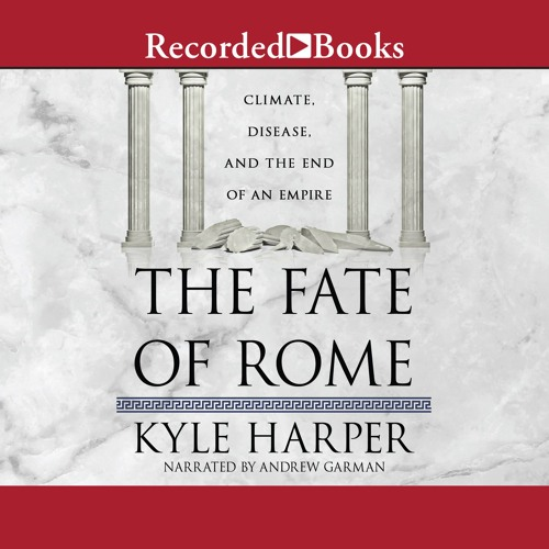 Audio Excerpt: The Fate of Rome