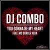 DJ Combo Feat. MC Duro & VERA - You Gonna Be My Heart (Stephan F Remix Edit)