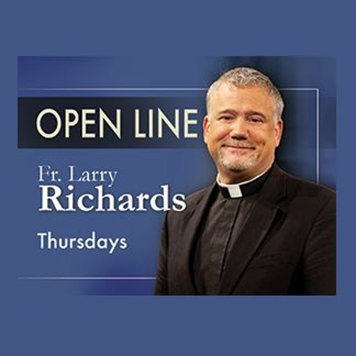 How Can I Feel the Connection to Jesus and the Eucharist? - Open Line with Fr Larry Richards 011118