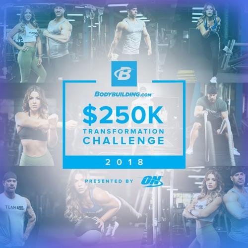 $250,000 Transformation Challenge - Presented By Optimum Nutrition