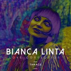 Bianca Linta - Love Connection (Extended Version)