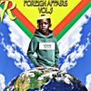FOREIGN AFFAIRS VOL. 5 (WORLD MUSIC) | MIXED & CURATED BY K-$ADILLA (1/11/18)