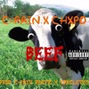 CPAIN - Beef + CHXPO (Prod. Cpain X Idkcletus)