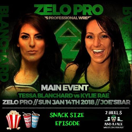 Snack Size - Zelo Pro January 14th, 2018