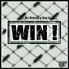 Win - Mj Breezy X Ray G
