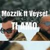Veysel Ft Mozzik Ti Amo