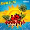 MIX VERANO 2K18 BY. WEEKEND - DJ MICKY BEAT