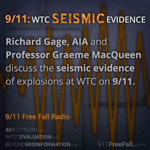 1/11/17: WTC Seismic Evidence with Richard Gage, AIA, and Graeme MacQueen