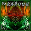 TIME TRAVELER / HOUSE MUSIC  (You Tube link below)
