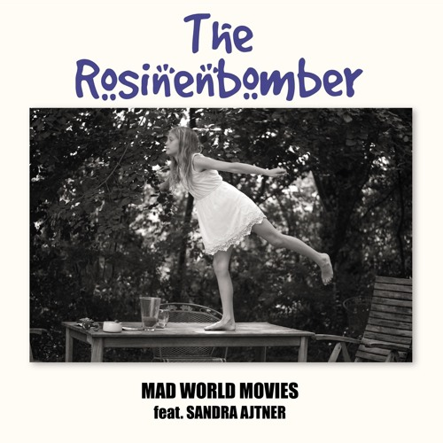 The Rosinenbomber MAD WORLD MOVIES 2017