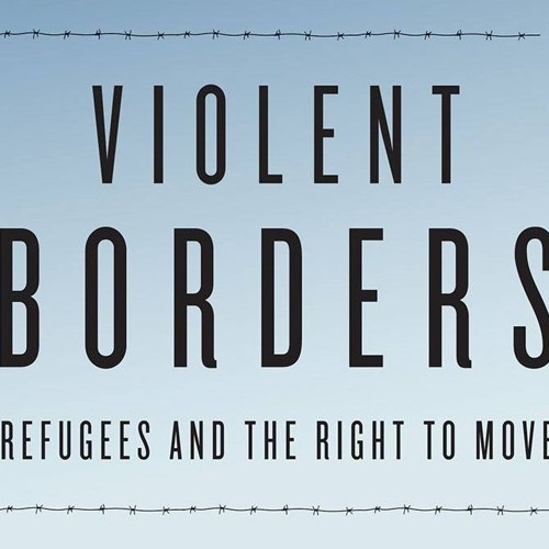 Reece Jones on the Violence of Borders