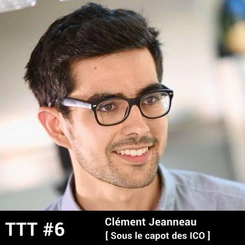 #6 - Sous le capot des ICO avec C. Jeanneau