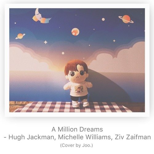 [USE HEADPHONE] A Million Dream - Hugh Jackman, Michelle Williams, Ziv Zaifman (cover)