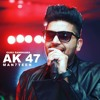 Guru Randhawa AK 47 Bass Mix