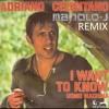 Adriano Celentano - I Want To Know (Manolo-J REMIX)