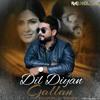 Dil Diyan Gallan (Remix)