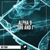 ALPHA 9 - You and I [Flashover Recordings]