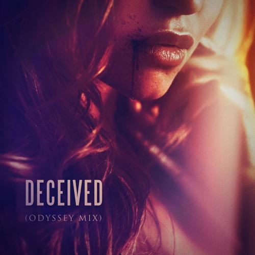 Deceived (Odyssey Mix)