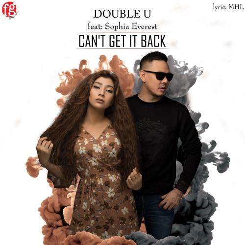 Double U Feat.Sophia Everest - Can't Get It Back