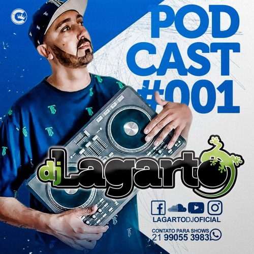 PODCAST 001 DJ LAGARTO ( 2018 )