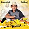 Forrozão do Mica Vol 3 - Lindo Es (juliano Son) 2018