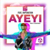Ayeyi feat Dope Nation Prod by Pee Gh