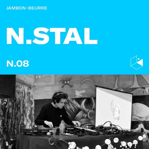 Jambon Beurre Mix Series #8 - N.STAL