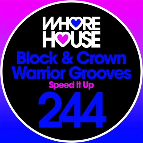 Block&Crown & Warrior Grooves - Speed it up