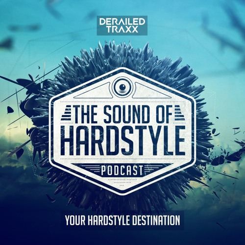 The Sound of Hardstyle Podcast