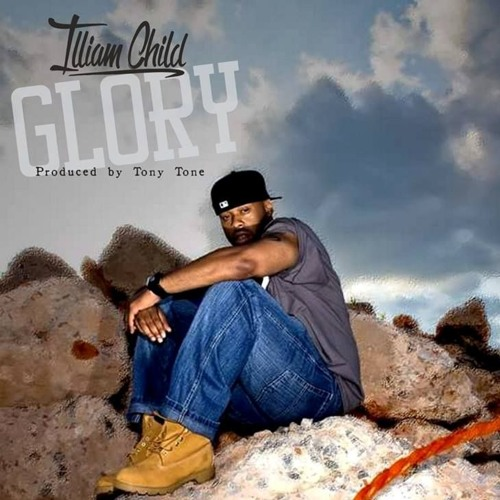 "Brand new !! Illiam Child ""Glory"" prod.by Tony Tone 2018"