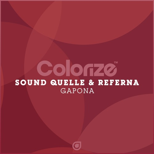 Sound Quelle & Referna - Gapona [OUT NOW]