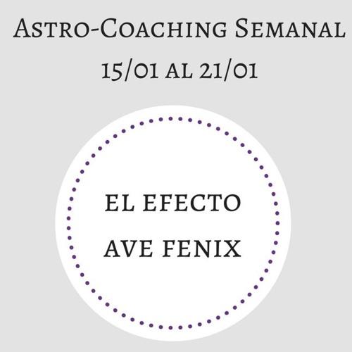 Astrocoaching del 15 al 21 de Enero