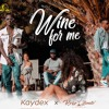 Wine For Me Mp3